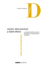 Accion, dolo eventual y doble efecto